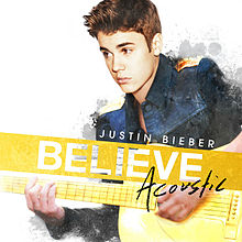 Justin Bieber Believe Acoustic 2013 Mp3 Songs Download