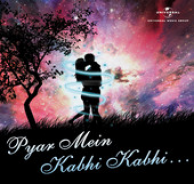 pyar main kabhi kabhi